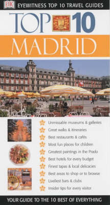Top 10 Travel Guide: Madrid