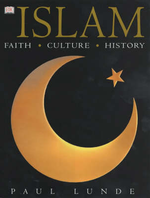 Islam: Faith, Culture, History