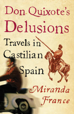 Don Quixote\'s Delusions