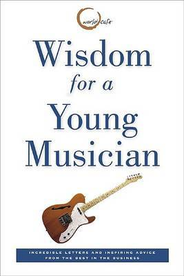Widsom for a Young Musician