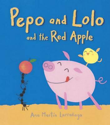 Pepo and Lolo and the Red Apple