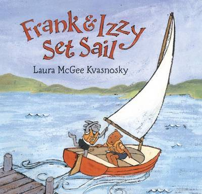 Frank and Izzy Set Sail
