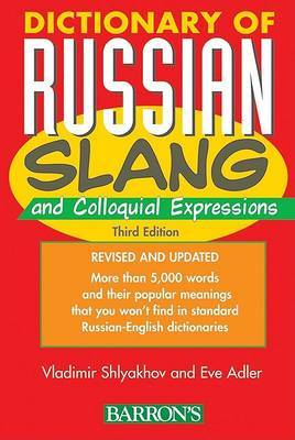Dictionary of Russian Slang and Colloquial Expressions