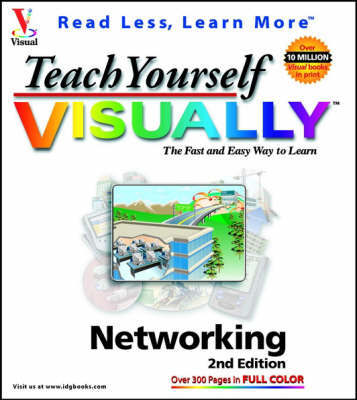 Teach Yourself Visually Networking