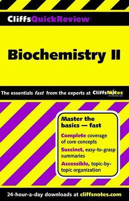 Cliffs Quick Review Biochemistry Ii