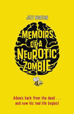 Memoirs of a Neurotic Zombie (#1)