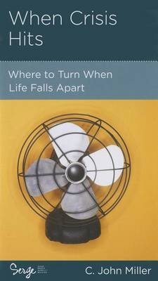 CCEF When Crisis Hits: Where to Turn When Life Falls Apart