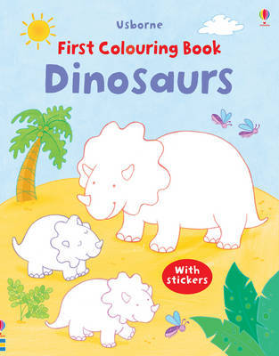 Dinosaurs (Usborne First Colouring Book)