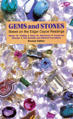 Gems and Stones : Based on the Edgar Cayce Readings