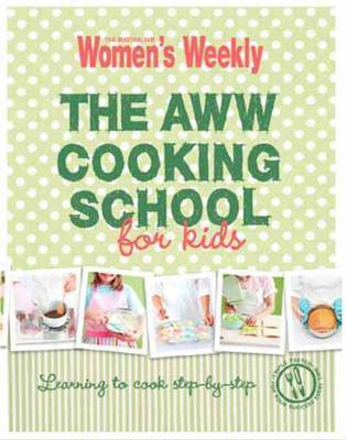 The AWW Cooking School For Kids