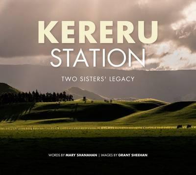 Kereru Station: Two Sisters' Legacy