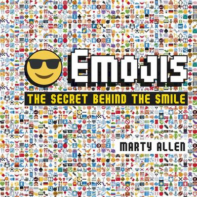 Emojis: The Secret Behind the Smile