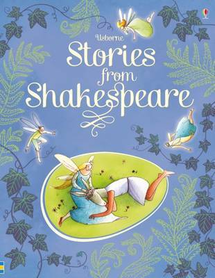 Stories from Shakespeare (Usborne Illustrated)