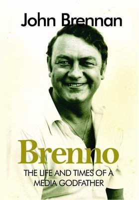 Brenno: The Life and Times of a Media Godfather