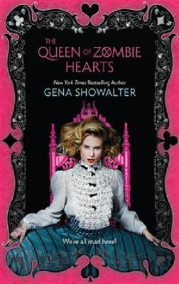 The Queen of Zombie Hearts (White Rabbit Chronicles #3)