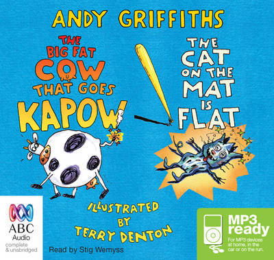 The Big Fat Cow Goes Kapow! and the Cat on the Mat is Flat (MP3)