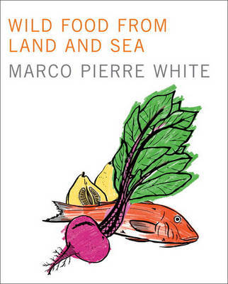 Wild Food From Land and Sea