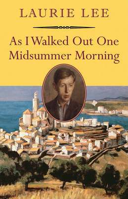 As I Walked Out One Midsummer Morning