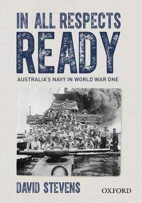 In All Respects Ready Australian Navy in WWI