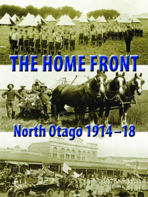 The Home FrontNorth Otago, 1914-1918