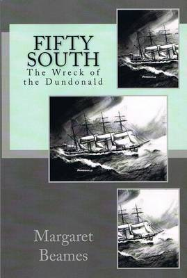Fifty South: The Wreck of the Dundonald