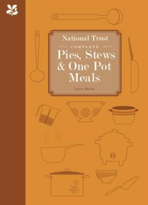 National Trust Complete Pies, Stews and One-Pot Meals