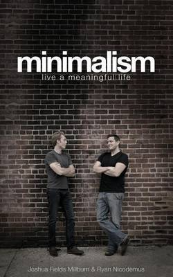 Minimalism : Live A Meaningful Life