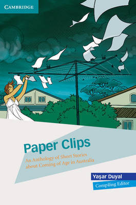 Paper Clips: An Anthology of Short Stories