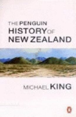 The Penguin History of New Zealand
