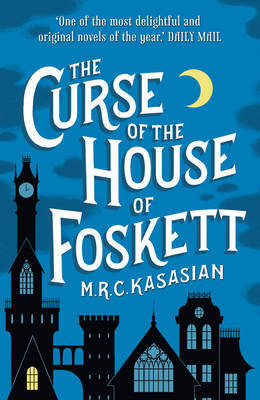 The Curse of the House of Foskett (Gower Street Detective Series #2)