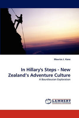 In Hillary's Steps - New Zealand's Adventure Culture