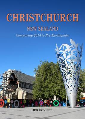 Christchurch New Zealand Comparing 2014 to Pre earthquake