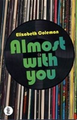 Almost with You