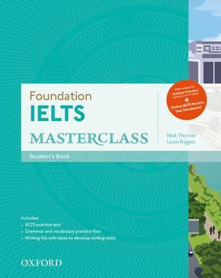 IELTS Masterclass Foundation Student Book and Online Practice Test