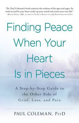Finding Peace When Your Heart Is in Pieces