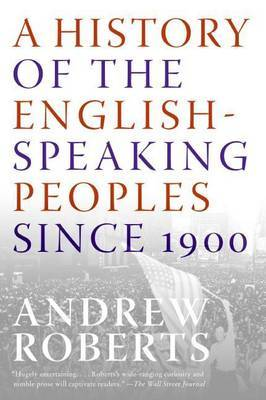 A History of English-Speaking Peoples Since 1900