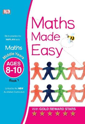 Middle Years, Ages 8-10, Book 1 (Maths Made Easy)