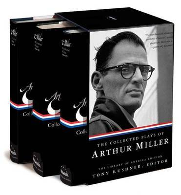 The Collected Plays of Arthur Miller Library of America Edition