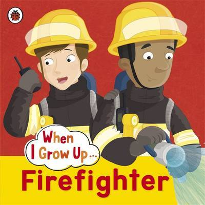 Firefighter (When I Grow Up)