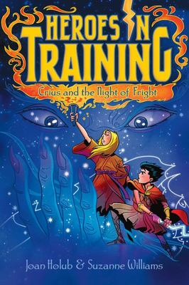 Crius and the Night of Fright (Heroes in Training #9)