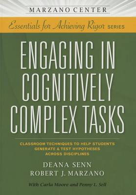 Engaging in Cognitvely Complex Tasks : Classroom Techniques to Help Students Generate & Test Hypotheses Across Disciplines