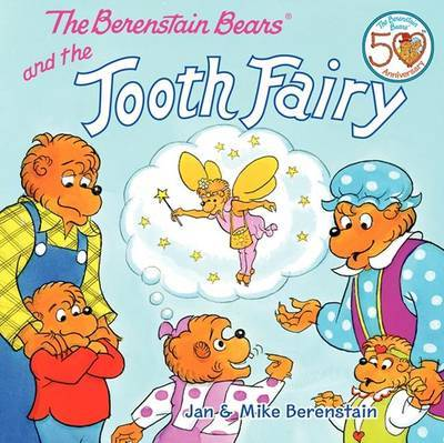 The Berenstain Bears and the Tooth Fairy