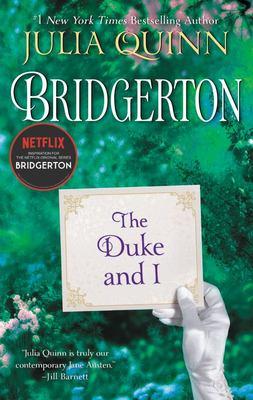 The Duke and I (#1 Bridgerton)