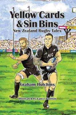 Yellow Cards & Sin Bins Nz Rugby Tales