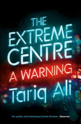 The Extreme Centre - A Warning