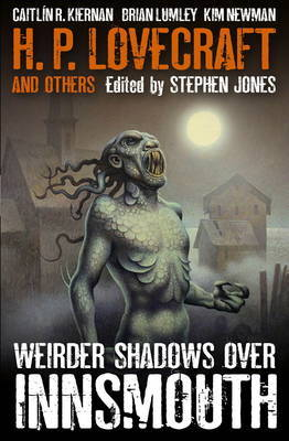 Weirder Shadows Over Innsmouth