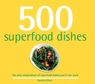 500 Superfood Dishes