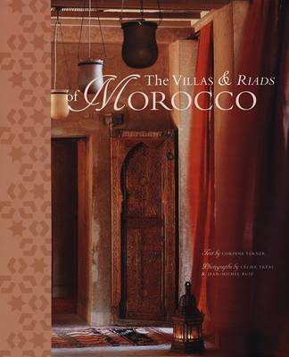 The Villas & Riads of Morocco