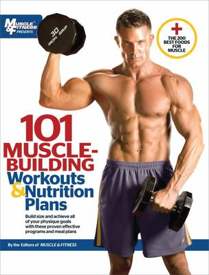 101 Muscle Building Workouts