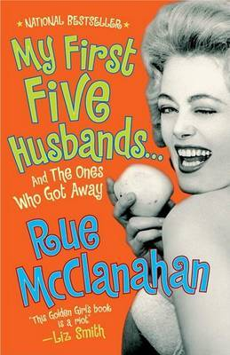 My First Five Husbands ... and the Ones